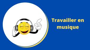 Travailler en musique : mémoire de travail saturée