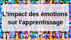 L'impact des émotions sur l'apprentissage