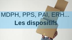 MDPH, PPS, PAI, PRRE, AVS, ERH… Les dispositifs.