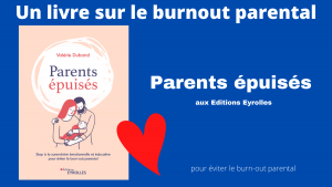 Parents épuisés : un livre sur le burnout parental