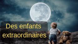 Dyslexie, dysphasique, dyspraxique, TDAH, EIP… des enfants extraordinaires !