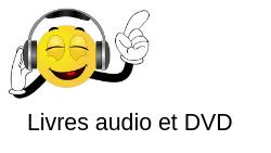 Dossier «lecture» : livres audio et DVD