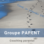 Groupe PARENT : coaching parental